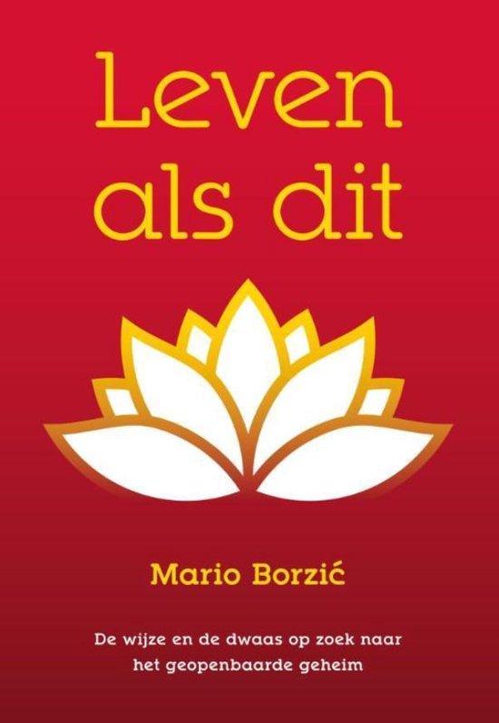 Leven als dit - Mario Borzic pdf epub