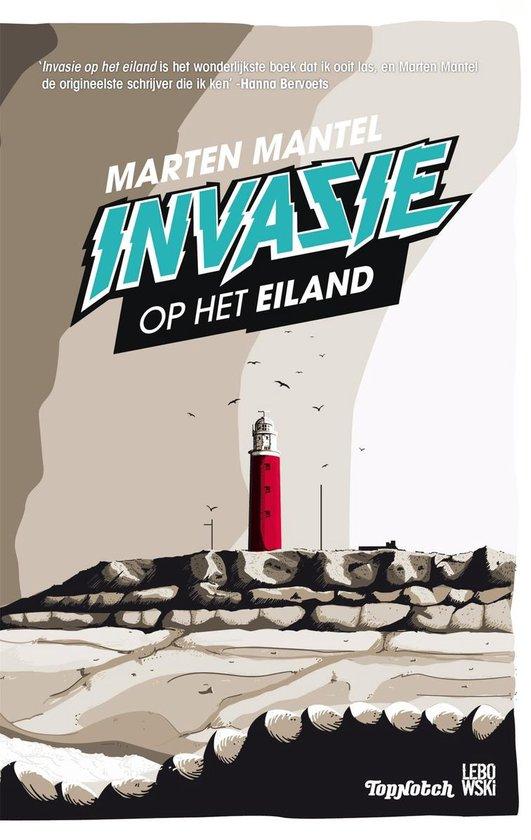 Invasie op het eiland - Marten Mantel pdf epub