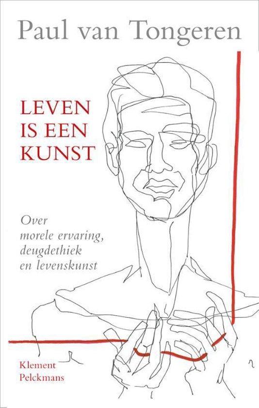 Boek cover Leven is een kunst van Paul van Tongeren (Paperback)