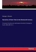 Narratives of State Trials in the Nineteenth Century
