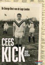 Cees kick