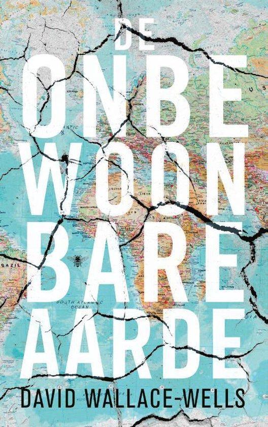 De onbewoonbare aarde - David Wallace-Wells | Fthsonline.com