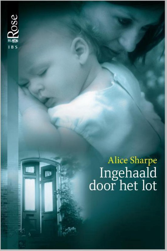 Black Rose 8A - Ingehaald door het lot - Alice Sharpe |