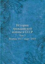 Istoriya Grazhdanskoj Vojny V Sssr Tom 3. Noyabr 1917 - Mart - 1919