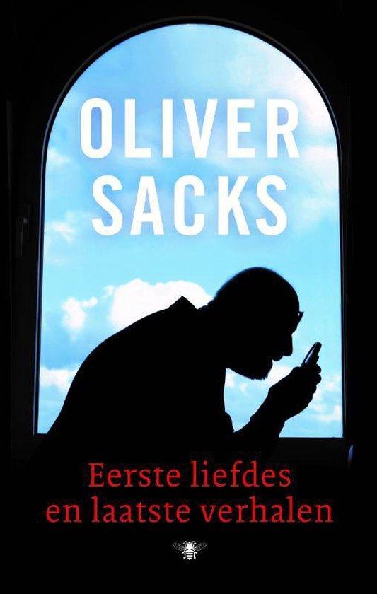 Eerste liefdes en laatste verhalen - Oliver Sacks |