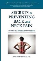 Secrets to Preventing Back and Neck Pain
