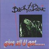 Give All U Got……