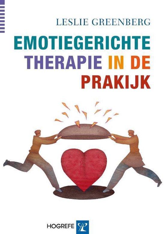 Emotiegerichte therapie in de praktijk - Leslie Greenberg |