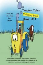 Tractor Tales # 1 Coloring Book