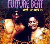 Culture Beat - Got To Get It