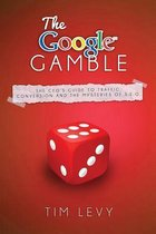 The Google Gamble