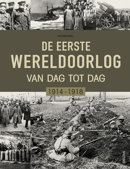 De Eerste Wereldoorlog dag na dag - Ian Westwell |