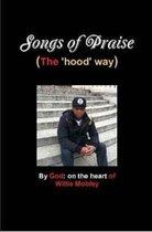 Songs of Praise (the Hood Way)