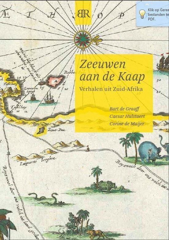 Zeeuwen aan de Kaap - Bart de Graaff |
