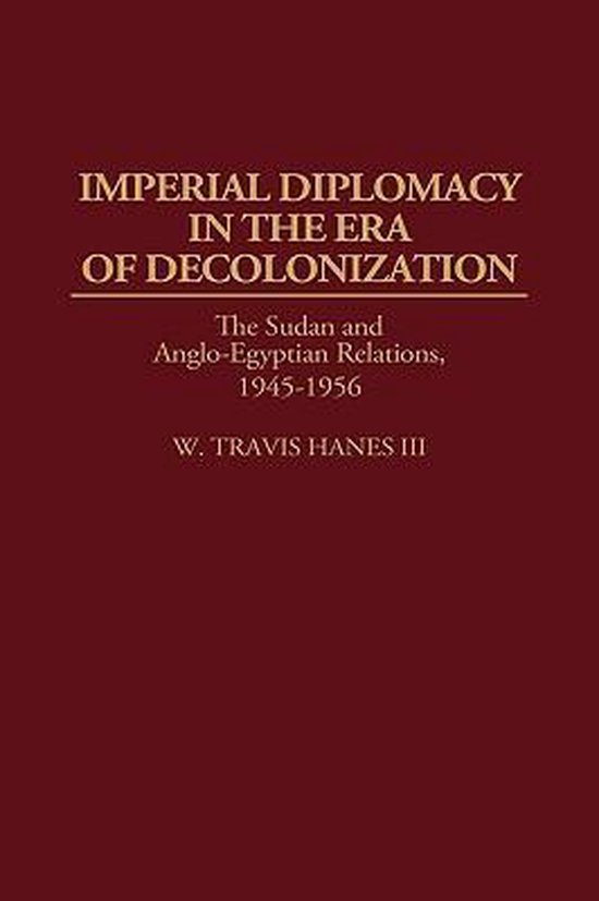 Imperial Diplomacy in the Era of Decolonization
