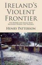 Ireland's Violent Frontier