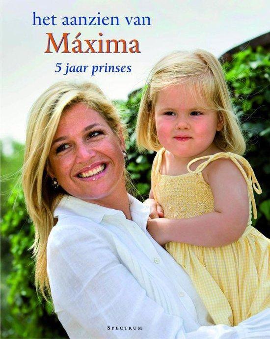 Het Aanzien Van Maxima - Fred J. Lammers |