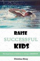 Raise Successful Kids