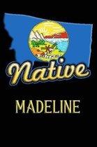 Montana Native Madeline