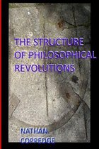 The Structure of Philosophical Revolutions