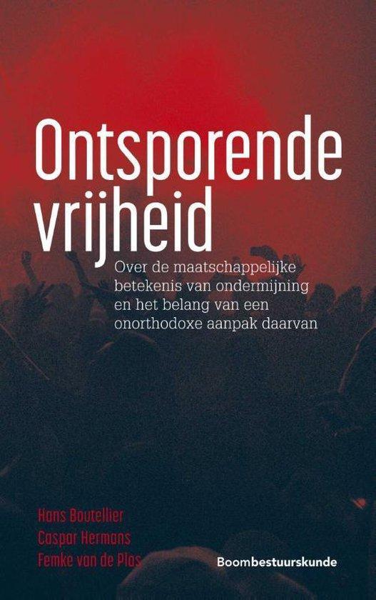 Boek cover Ontsporende vrijheid van Hans Boutellier (Paperback)