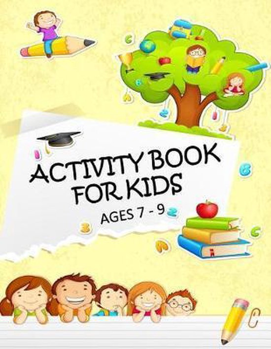 Activity Book for Kids Ages 7 - 9
