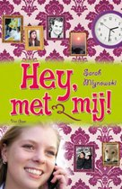 Hey, Met Mij!