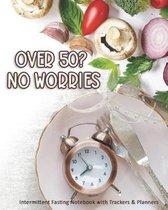 Over 50? No Worries