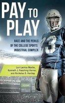 Boek cover Pay to Play van Lori Latrice Martin (Hardcover)