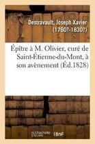 Epitre a M. Olivier, cure de Saint-Etienne-du-Mont, a son avenement