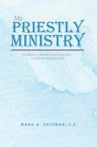 My Priestly Ministry