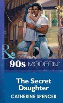 The Secret Daughter (Mills & Boon Vintage 90s Modern)