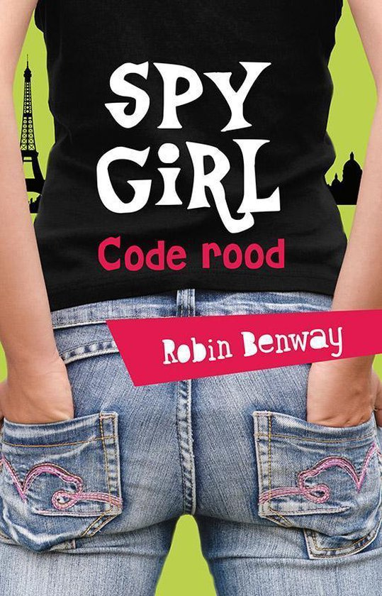 Spy girl 2 - Code rood - Robin Benway | Readingchampions.org.uk