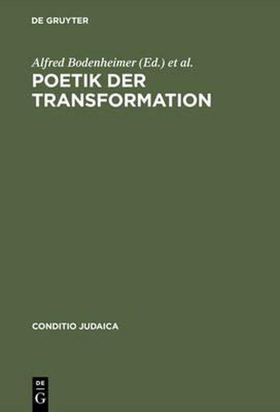 Poetik der Transformation