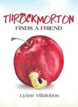 Throckmorton Finds A Friend