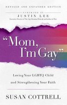 Omslag Mom, I'm Gay,  Revised and Expanded Edition