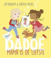 Dadoe - Mama is de liefste
