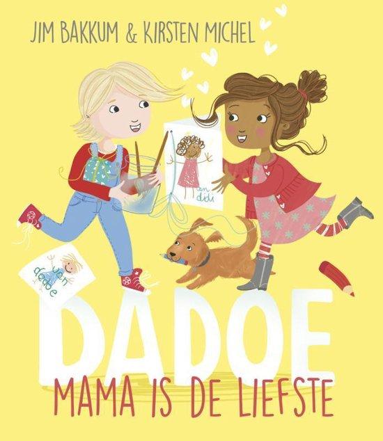 Boek cover Dadoe  -   Mama is de liefste van Jim Bakkum (Hardcover)