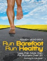 Run Barefoot Run Healthy