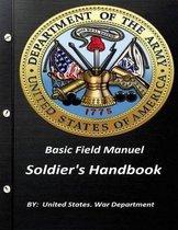 Basic Field Manuel Soldier's Handbook