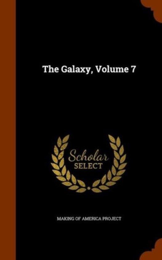 The Galaxy, Volume 7