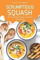 Scrumptious Squash