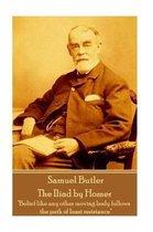 Samuel Butler - The Iliad by Homer