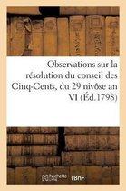 Observations sur la resolution du conseil des Cinq-Cents, du 29 nivose an VI