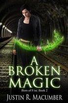 A Broken Magic