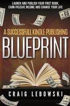 A Successful Kindle Publishing Blueprint