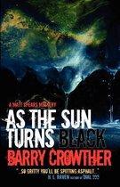 As the Sun Turns Black