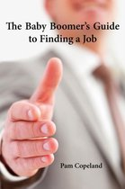 The Baby Boomer's Guide to Finding a Job