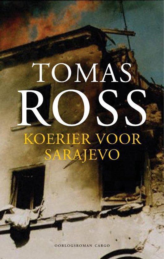 Koerier voor Sarajevo - Tomas Ross |