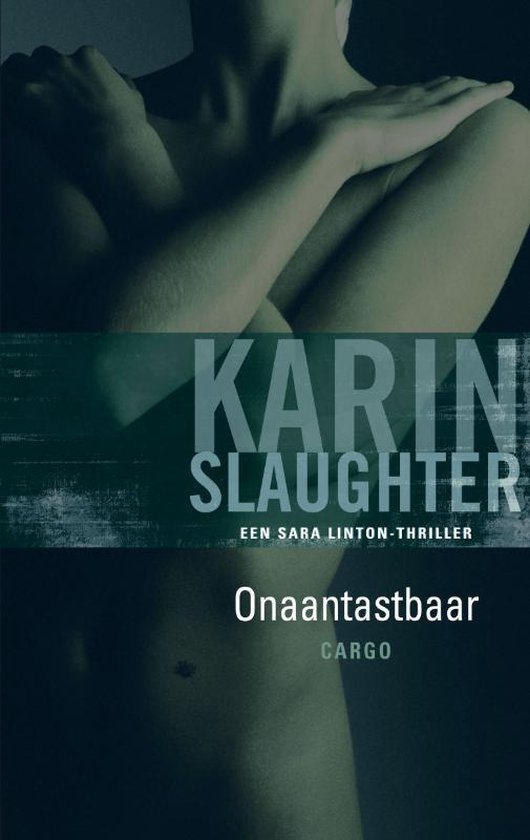 Onaantastbaar - Karin Slaughter |